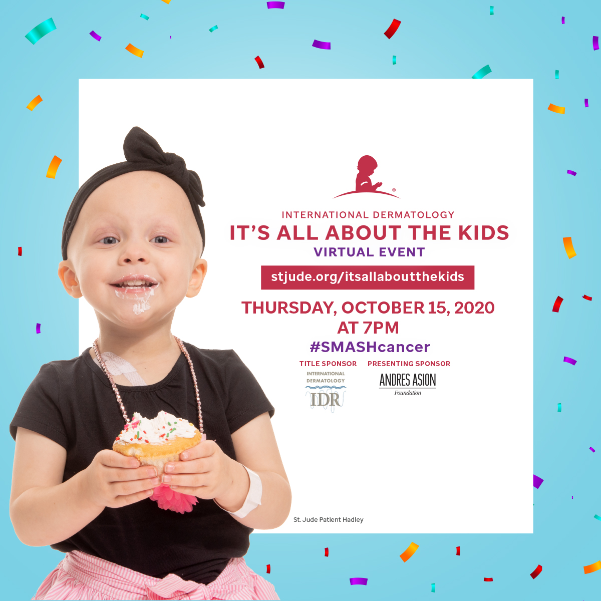 International Dermatology  It's All About the Kids Virtual Event Presented by The Andres Asion Foundation
